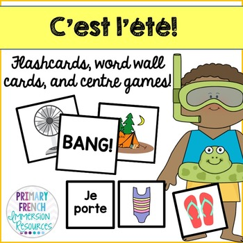 L'ete! French summer flashcards, word wall cards, and cent