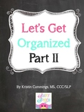 Let's Get Organized! {Part 2}