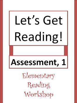 Let's Get Reading! Assessment - Elem. Reading Workshop, 1