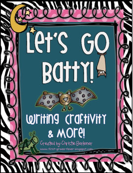 Let's Go Batty! {Writing Craftivity & More}