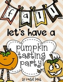 Let's Have a Pumpkin Tasting Party!