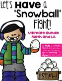 Let's Have a Snowball Fight! Ultimate Pack (LA and Math bundle)