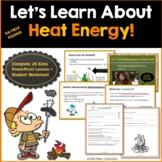 Heat Energy Powerpoint + Student Worksheet Kid Friendly