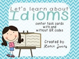 Let's Learn About Idioms