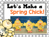 Let's Make a Chick! Spring Glyph and Writing Activities!