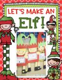 Let's Make an Elf!