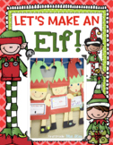 Let's Make an Elf! Craft