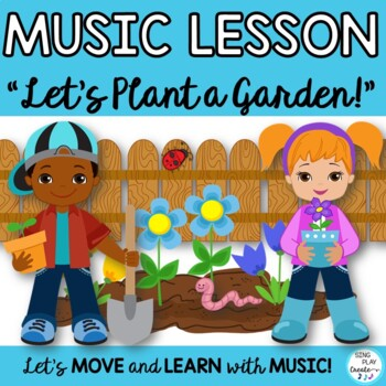 "Game Song""Let's Plant a Garden""*Mp3*ORFF*KODALY*Writing {C"