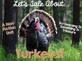 Let's Talk About Turkeys: A Nonfiction Unit