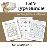 Let's Type Bundle--MS Word Activities for K-3