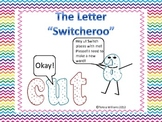 "Letter ""Switcheroo"""