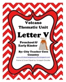 Letter V - Volcano Thematic Unit (36 pages)