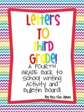 Letters to Third Grade! A FOURTH Grade Back to School Writ
