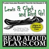 Lewis & Clark and Bird Girl: Sacagawea readers theater his