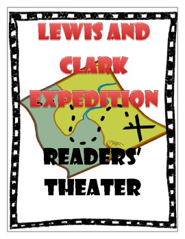 Lewis and Clark Expedition - Readers' Theater