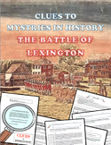 The Battle of Lexington and Concord:  Mysteries in History