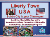 Liberty Town, U.S.A. Build a City in Your Classroom!