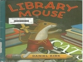 Library Mouse by Daniel Kirk PowerPoint