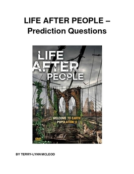 Life After People - Prediction Questions