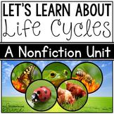 Life Cycles Unit