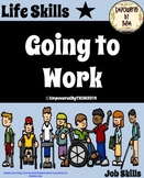 Life Skills - Going to Work