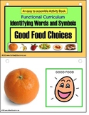 Life Skills - Good Food Choices Activity Book - Autism