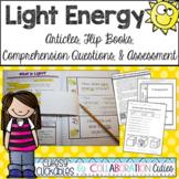 Light Energy Articles, Flip Books, Comprehension Questions