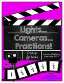 """Fractions - """"Lights, Cameras...Fractions!"""""""
