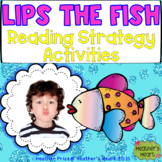 Lips the Fish Reading and Decoding Strategy Activities for