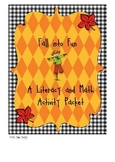 Literacy and Math Center Activities and Worksheets - Fall Theme