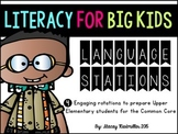 Literacy for Big Kids: 4 Language Stations for BIG KIDS! CCSS