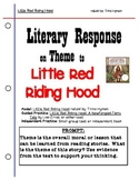 Literary Response for Theme:  Little Red Riding Hood (Grad