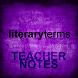 Literary Terms Teacher's Notes