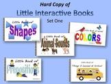 Little Interactive Books Set One    HARD COPIES