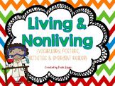 Living & Nonliving Fun!