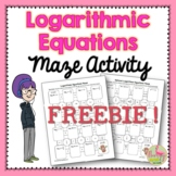 Logarithmic and Exponential Equations Maze (FREEBIE)