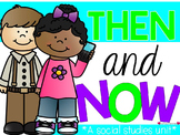 Long Ago and Today {A Then and Now Social Studies Unit}