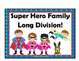 Long Division  Strategy  Super Hero Theme