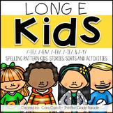 Long E Kids {Stories, Sorts, & Activities}