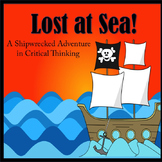 Critical Thinking Skills PowerPoint - Lost at Sea:  A Ship