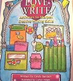 Love to Write! Activities to Sharpen Creative Writing Skills