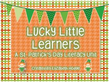 Lucky Little Learners- St. Patrick's Day Literacy Unit