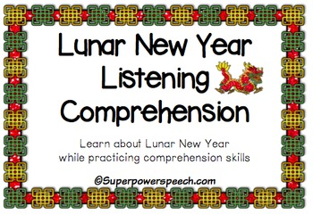 Lunar New Year (Reading/Listening Comprehension Activities)