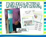 MAIN IDEA & OCTOPUS