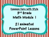 MATH MODULE 1 PowerPoint Lessons Grade 3