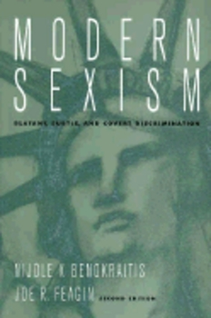 MODERN SEXISM: BLATANT, SUBTLE AND COVERT DISCRIMINATION