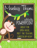 MONKEYS - PowerPoint, Open House, Curriculum Night, Meet t
