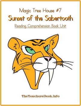 Sunset of the Sabertooth (Magic Tree House #7) Literature Unit