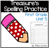 MacMillan/McGraw-Hill Unit 5 Spelling Practice First Grade