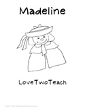 Madeline:  Literacy and Math Center Ideas and Fun